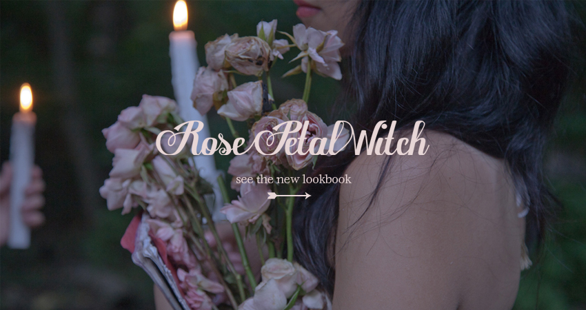 See our new lookbook, Rose Petal Witch
